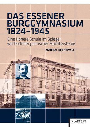 Das Essener Burggymnasium 1824-1945