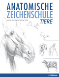 Anatomische Zeichenschule: Tier; Bd.2