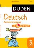 Duden - Deutsch in 15 Minuten: Rechtschreibung 3. Klasse; Band 4