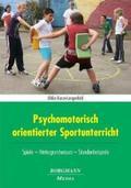 Psychomotorisch orientierter Sportunterricht
