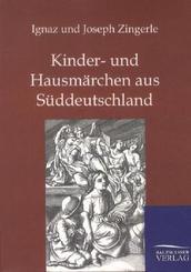 Kinder- und Hausmärchen aus Süddeutschland