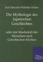 Die Mythologie des Japetischen Geschlechtes