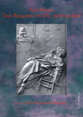 Das Requiem im 20. Jahrhundert - Tl.2
