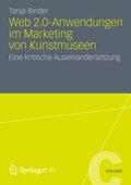 Web 2.0-Anwendungen im Marketing von Kunstmuseen