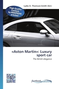 «Aston Martin»: Luxury sport car