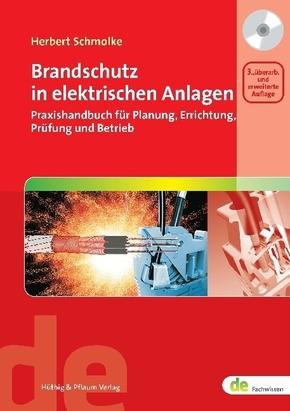 Brandschutz in elektrischen Anlagen, m. CD-ROM