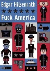 Gesammelte Werke: Fuck America; Bd.4