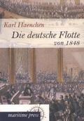 Die deutsche Flotte von 1848