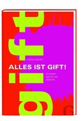 Alles ist Gift!