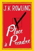 Rowling, Une place à prendre