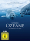 Unsere Ozeane, 2 DVDs