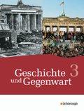 Geschichte und Gegenwart - Geschichtswerk für differenzierende Schulformen in Nordrhein-Westfalen: Schülerbuch; Bd.3