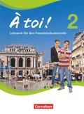 À toi! - Vier- und fünfbändige Ausgabe: Schülerbuch; Bd.2