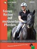 Feines Reiten auf motivierten Pferden