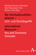 Die Interkulturalitätsdebatte; Intercultural Discourse