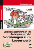 Lernvoraussetzungen im Anfangsunterricht: Vorübungen zum Leseerwerb