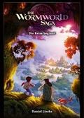 Die Wormworld Saga - Die Reise beginnt