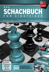 Das Schachbuch für Einsteiger, m. DVD-ROM