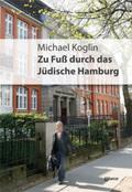 Zu Fuß durch das Jüdische Hamburg