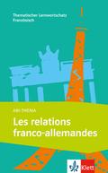 Abi-Thema: Les relations franco-allemandes