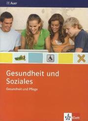 Gesundheit und Soziales: Gesundheit und Pflege