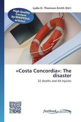 «Costa Concordia»: The disaster