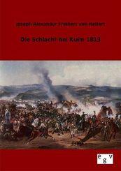 Die Schlacht bei Kulm 1813