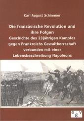 Die französische Revolution und ihre Folgen