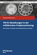 VN-EU-Beziehungen in der militärischen Friedenssicherung