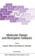 Molecular Design and Bioorganic Catalysis