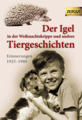 Der Igel in der Weihnachtskrippe und andere Tiergeschichten - Bd.1