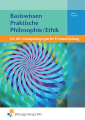 Basiswissen Praktische Philosophie/Ethik
