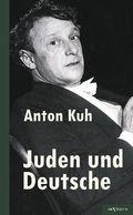 Juden und Deutsche: Ein Resumé