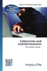 Cybercrime and countermeasures