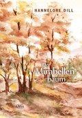 Der Mirabellenbaum, Großdruck