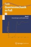 Quantenmechanik zu Fuß - Bd.2