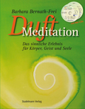 Duft-Meditation, m. 2 Audio-CDs