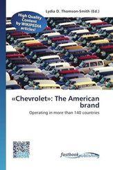 «Chevrolet»: The American brand