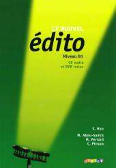 Le nouvel édito: Livre de l'élève, Niveau B1, m. Audio-CD u. DVD-ROM