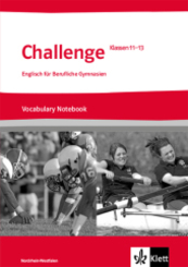 Challenge, Ausgabe Nordrhein-Westfalen: Klassen 11-13, Vocabulary Notebook