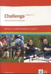 Challenge, Ausgabe Nordrhein-Westfalen: Klassen 11-13, Workbook und EXAM TRAINING m. Audio-CD