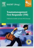 Traumamanagement First Responder (TFR)