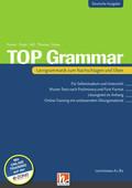 Top Grammar (Deutsche Ausgabe), m. Online-Angebot