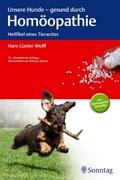 Unsere Hunde, gesund durch Homöopathie