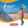 À toi! - Fünfbändige Ausgabe: Alle Hördokumente des Schülerbuchs auf 2 Audio-CDs; Bd.1B