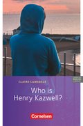 English G Lighthouse, Allgemeine Ausgabe: Who is Henry Kazwell?; Bd.2