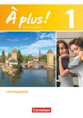 À plus! Nouvelle édition: Lerntagebuch; Bd.1