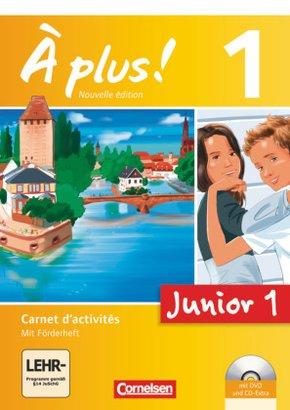À plus! Nouvelle édition: Junior 1, Carnet d'activités mit DVD-ROM und CD-Extra; Bd.1
