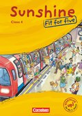 Sunshine, Fit for five, Class 4