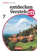 Entdecken und Verstehen, Geschichte Thüringen, Neubearbeitung: 7. Schuljahr, Schülerbuch